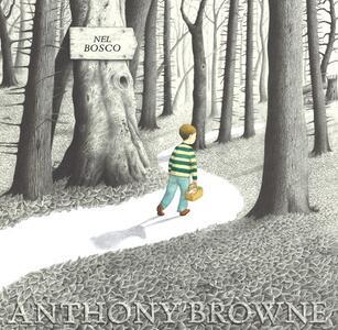 Nel bosco. Ediz. illustrata