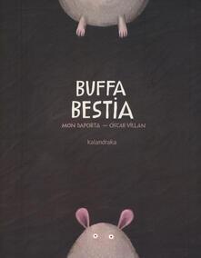 Aboutschuster.de Buffa bestia. Ediz. illustrata Image