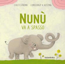 Festivalpatudocanario.es Nunù va a spasso. Ediz. illustrata Image