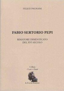 Fabio Sertorio Pepi. Rimatore dimenticato del XVI secolo