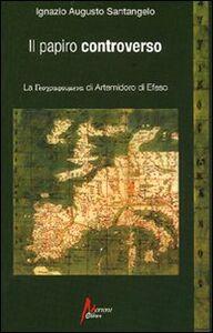 Il papiro controverso. La geographoùmena di Artemidoro di Efeso