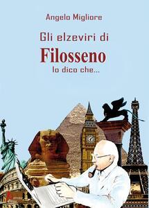 Gli Elzeviri di Filosseno. Io dico che...