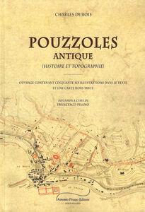 Pouzzoles Antique. Histoire e topographie