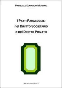 I patti parasociali nel diritto societario e nel diritto privato