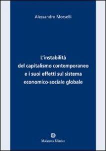 L' instabilità del capitalismo contemporaneo e i suoi effetti sul sistema economico-sociale e globale