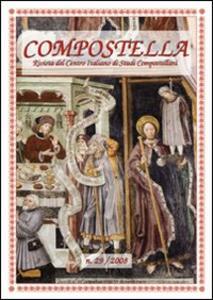Compostella. Rivista del centro italiano di studi compostellani (2008). Vol. 29