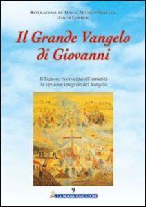 Il grande Vangelo di Giovanni. Il Signore riconsegna all'umanità la versione integrale del Vangelo. Vol. 9