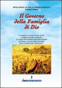 Il governo della famiglia di Dio. Vol. 2