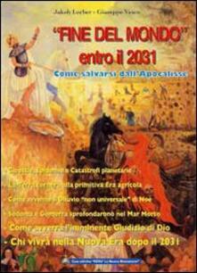Fondazionesergioperlamusica.it «Fine del mondo» entro il 2031. Come salvarsi dall'Apocalisse Image