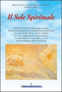 Il sole spirituale. Vol. 1