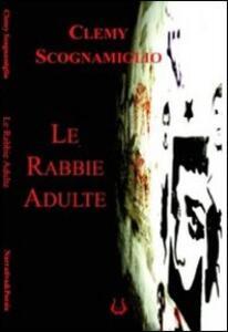Le rabbie adulte