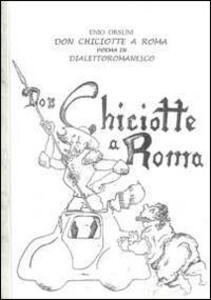 Don Chiciotte a Roma. Poema in dialetto romanesco