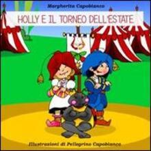 Antondemarirreguera.es Holly e il torneo dell'estate Image