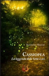 Cassiopea. La leggenda delle sette luci