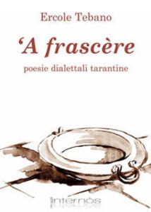 A frascere. Poesie dialettali tarantine