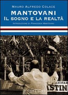 Fondazionesergioperlamusica.it Mantovani. Il sogno e la realtà Image