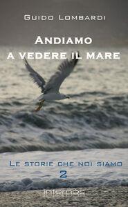Le storie che noi siamo