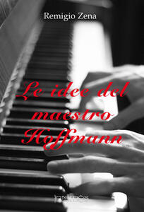 Le idee del maestro Hoffmann