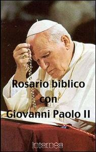 Rosario biblico con Giovanni Paolo II