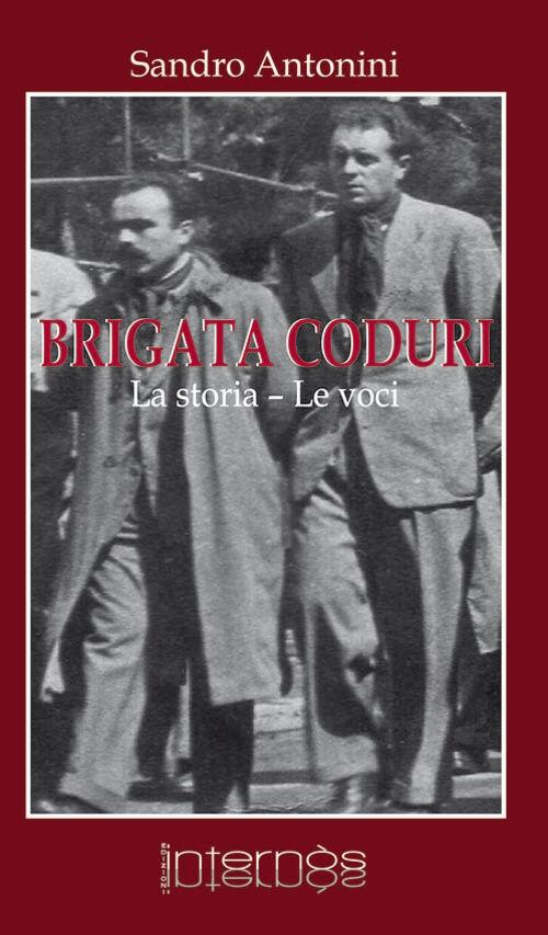 Brigata Coduri. La storia, le voci