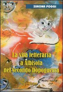 La vita letteraria a Albisola nel secondo dopoguerra