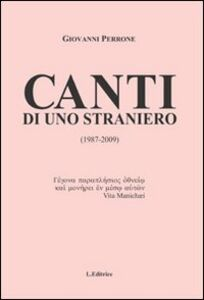 Canti di uno straniero (1987-2009)