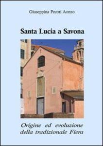 Santa Lucia a Savona. Origine ed evoluzione della tradizionale fiera