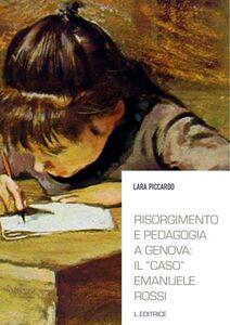 Risorgimento e pedagogia a Genova. Il «caso» Emanuele Rossi