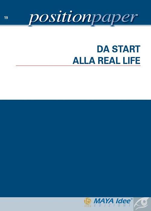 Da start alla real life