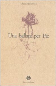 Una ballata per Pio