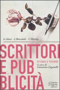 Scrittori e pubblicità. Storia e teorie
