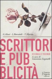 Scrittori e pubblicità. Storia e teorie - Giovanni Alessi,Linda Barcaioli,Toni Marino - copertina