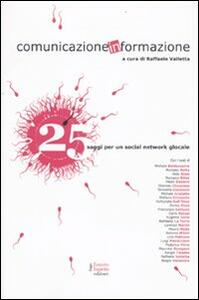 Comunicazione informazione. 25 saggi per un social network glocale - copertina