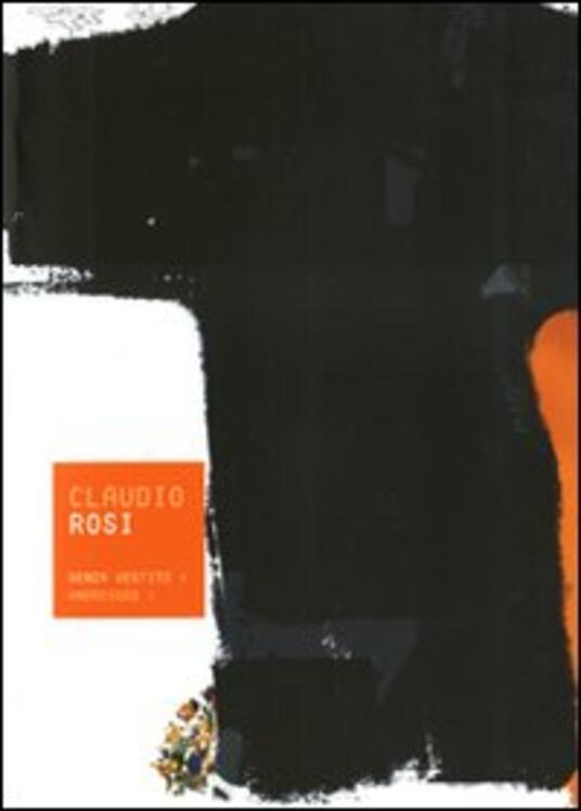 Senza vestito-Undressed - Claudio Rosi - copertina