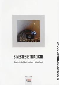 Sinestesie triadiche. Roberto Carullo, Mario Paschetta, Roberto Perotti - - wuz.it