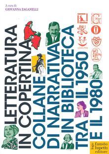 Letteratura in copertina. Collane di narrativa in biblioteca tra il 1950 e il 1980.pdf