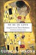 Libro To be in love or Sciogli la treccia, Maria Maddalena. Ediz. integrale Guido Da Verona