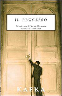 Il processo. Ediz. integrale
