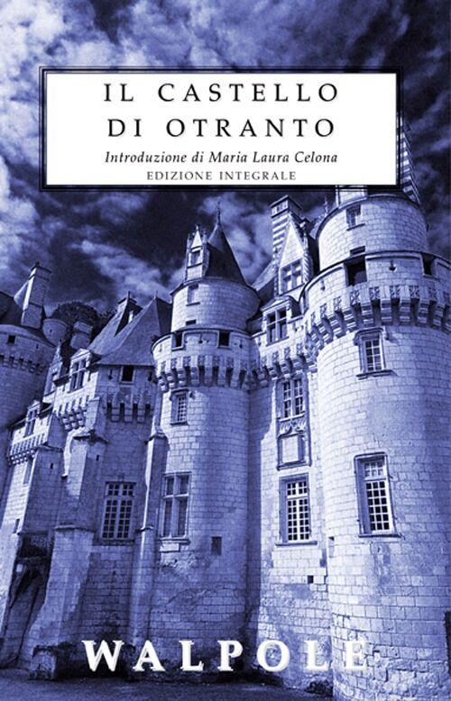 Il castello di Otranto. Ediz. integrale
