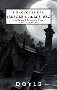 I racconti del terrore e del mistero. Ediz. integrale