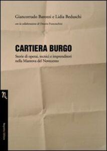 Cartiera Burgo. Storie di operai, tecnici e imprenditori nella Mantova del Novecento