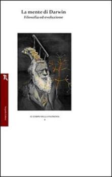 La mente di Darwin. Filosofia ed evoluzione - Andrea Parravicini - copertina