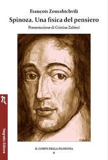 Spinoza. Una fisica del pensiero - François Zourabichvili - copertina
