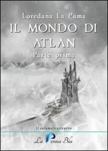 Il mondo di Atlan. Parte prima