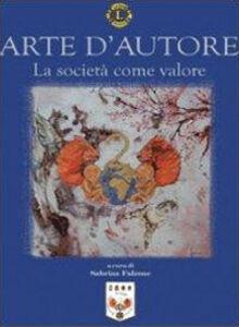 Arte d'autore. La società come valore