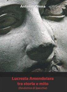 Lucrezia Amendolara tra storia e mito