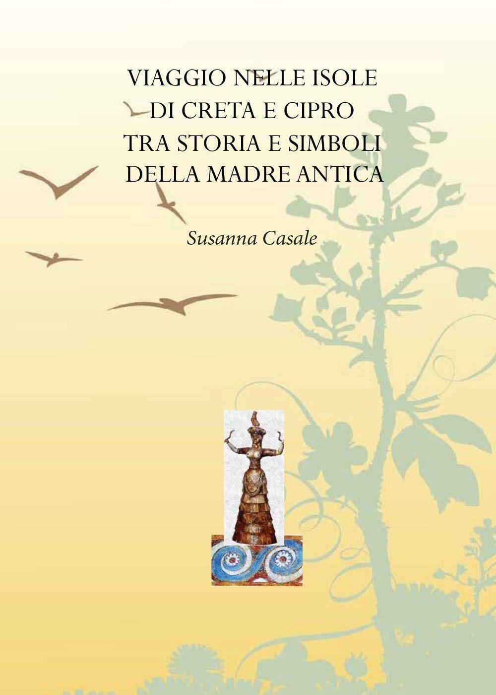 Viaggio nelle isole di Creta e Cipro tra storia e simboli della madre antica