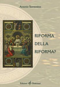 Riforma della riforma?