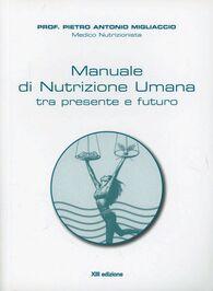 Manuale di nutrizione umana tra passato e futuro