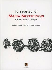 Le ricette di Maria Montessori centanni dopo.pdf